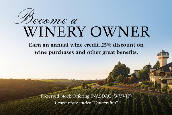 Become a Winery Owner - Earn an annual wine credit and other great benefits. Learn more under Ownership.