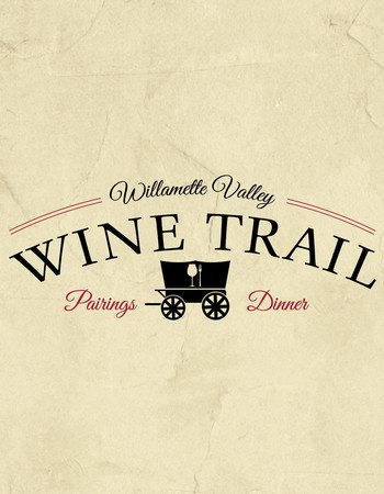 August 16th  |  Willamette Valley Wine Trail Pairings Dinner